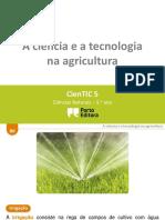 A Ciência e a Tecnologia Na Agricultura (1)