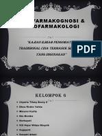 Etno Farmakognosi & Etno Farmakologi