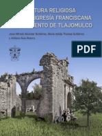 Arquitectura religiosa de la feligresía franciscana del convento de Tlajomulco