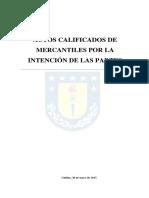 Actos Calificados de Mercantiles Por La Intención de Las Partes