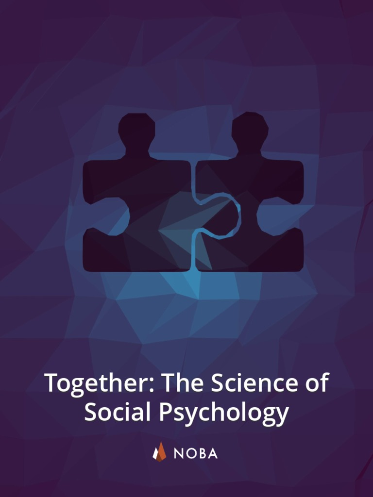 0cddff3df Together TheScienceofSocialPsy
