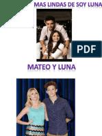 Las Parejas Mas Lindas de Soy Luna Por Carla Massiel Mendoza Ledezma 4 de Junio de 2016