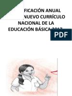 Planificación Anual Con El Nuevo Currículo Nacional de La Educación Básica 2017 2018