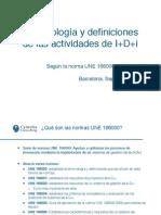 UNE 166000 - Terminologia y Definiciones de Innovacion