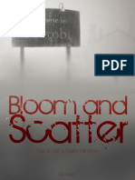 Bloom and Scatter