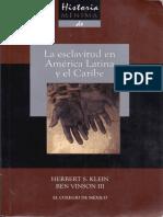 Herbert Klein, La Esclavitud en América Latina