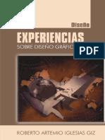 Experiencias Sobre Diseno Grafi - Artemio Iglesias Giz, Roberto