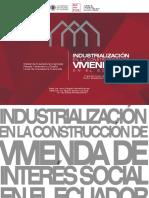 Industrialización en La Construcción de Vivienda de Interés Social