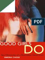 Simona Chiose Good Girls Do Sex Chronicles of a Shameless Generation  2001.pdf