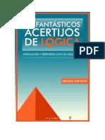 75 Fant Sticos Acertijos de l Gica Explicaci n y Respuesta Con Un Solo Click Spanish Edition