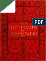 The Dictionary of Needlework - Caulfeild, Frances, Saward (1885) Vol. 1