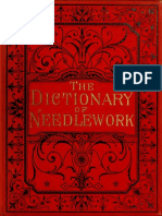 The Dictionary of Needlework - Caulfeild, Frances, Saward (1885) Vol. 5