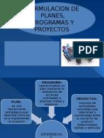 Presentacion de Formulaciosn de Planes, Programas y Proyectos