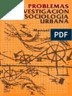 CASTELLS, Manuel - Problemas de investigación en sociología urbana
