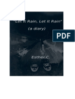 _Let It Rain, Let It Rain_ (a Diary) - Esther C