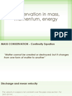 Conservation in Mass, Momentum, Energy