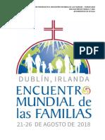 Dossier Informativo EMF Dublin 2018 Archidiócesis Sevilla