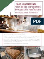 GuíaEspecializadaFuncióndelosIngredientesenProcesosdePanificaciónPresentadaporAIB International