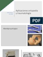 Aplicaciones Ortopedia y Traumatología