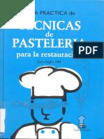 Puigbo Isidre - Guia Practica de Tecnicas de Pasteleria Para La Restaruación