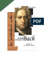 Eidam Klaus - La Verdadera Vida de Johann Sebastian Bach