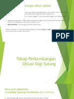 Tahapan Perkembangan Oklusi Gigi Sulung Dan Permanen