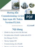 Hướng Dẫn Commissioning Và Integration Trạm ENodeB FL16A
