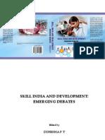 Skill India Development Emerging Debates by Dinesha P T