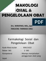 Farmakologi Sosial & Pengelolaan Obat Fkm