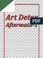 Art Detox, Aftermath 1