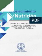 Envejecimiento y Nutricion. Dieta Ideal