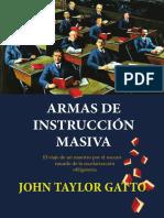 EDUCACION - Gatto, John Taylor - Armas de Instrucción Masiva