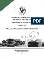 Kementerian Kesehatan - 2015 - Peraturan Pemerintah Nomor 103 Tahun 2014 Tentang Pelayanan Kesehatan Tradisional