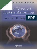 Mignolo. the Idea of Latina America