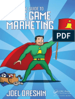 A Practical Guide to Indie Game Marketing - Joel Dreskin