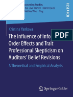 (Auditing and Accounting Studies) Kristina Yankova (Auth.)-The Influence of Information Order Effects and Trait Professional Skepticism on Auditors' Belief Revisions_ a Theoretical and Empirical Analy
