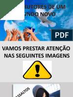 CONSTRUTORES DE UM MUNDO NOVO.pptx