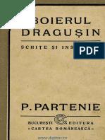 Boierul Drăgușin Schițe și însemnări. Din zile de încercare și biruință - P. Partenie.pdf