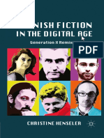Christine Henseler (Auth.)-Spanish Fiction in the Digital Age_ Generation X Remixed-Palgrave Macmillan US (2011)
