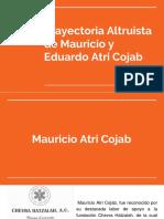 Trayectoria Altruista de Mauricio y Eduardo Atri Cojab