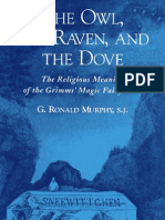 The Owl, The Raven, And the Dove