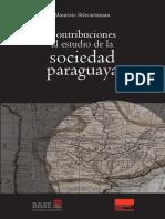 Contribuciones Al Estudio de La Sociedad Paraguaya - Mauricio Schvartzazman - Ano 2017 - PortalGuarani