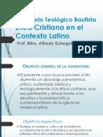 Ética Cristiana en El Contexto Latino