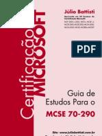 Júlio Battisti - Guia De Estudos Para O Mcse 70-290