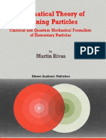 cal Theory of Spinning Particles - Classical and Quantum - M. Rivas