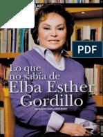 Lo Que No Sabia de Elba Esther Gordilo
