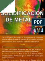 Solidificacion de Metales