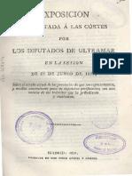06 Exposición Presentada á Las Córtes Por Los Diputados de Ultramar en La Sesion de 25 de Junio de 1821