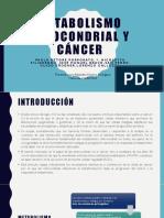 Metabolismo mitocondrial y cáncer Presentación.pptx