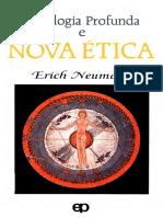 Erich Neumann - Psicologia Profunda e Nova Ética